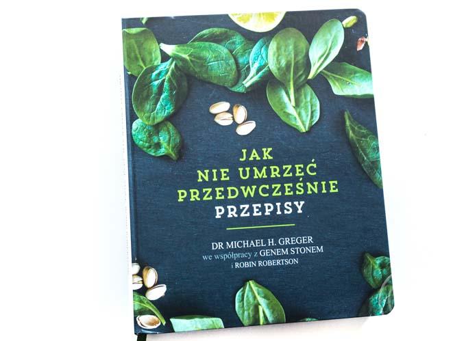 Książka zawiera ponad 100 zdrowych przepisów według zasad zdrowego odżywiania Dr Gregera