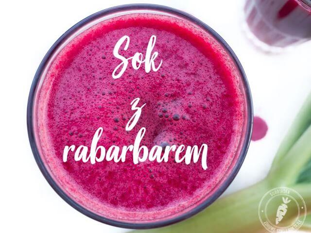 Przepis na świeży sok z rabarbarem, burakiem i imbirem.