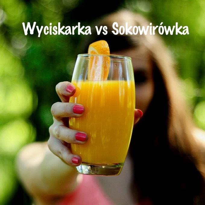 Wyciskarki do soków czy sokowirówki – co wybrać?